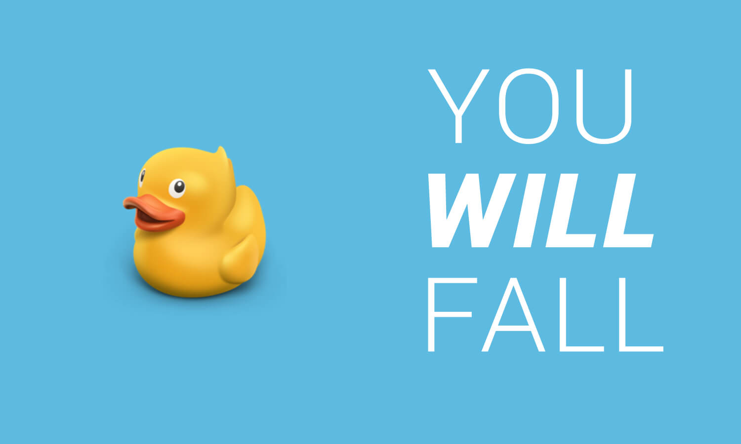 you_will_fall_1