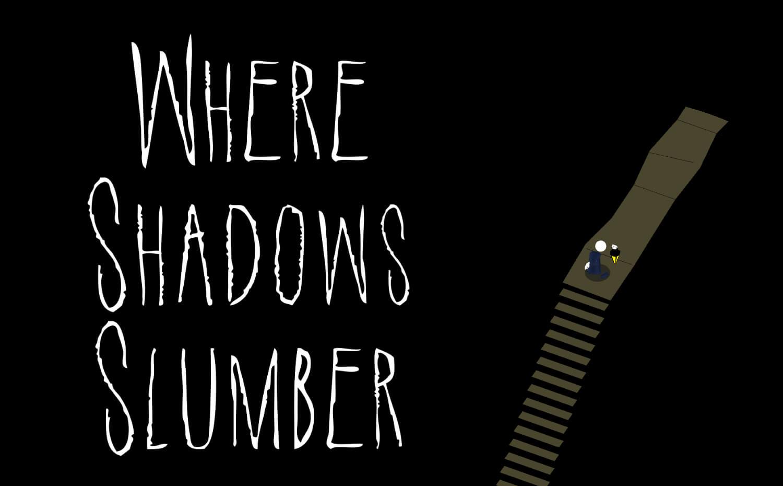 where_shadows_slumber_1